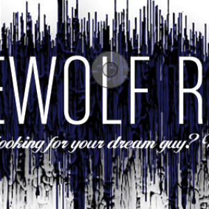 Werewolf Radar: Heard you were looking for your dream guy? Well, they sent me…