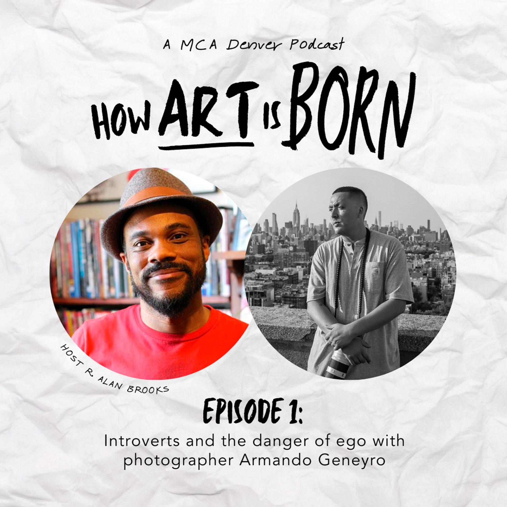 "MCA's ""How Art is Born"" Podcast w/ Host R. Alan Brooksby Tai Bickham"